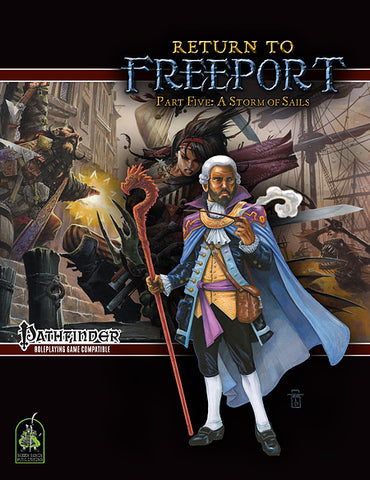 Return to Freeport, Part Five: A Storm of Sails (Pathfinder Adventure PDF)