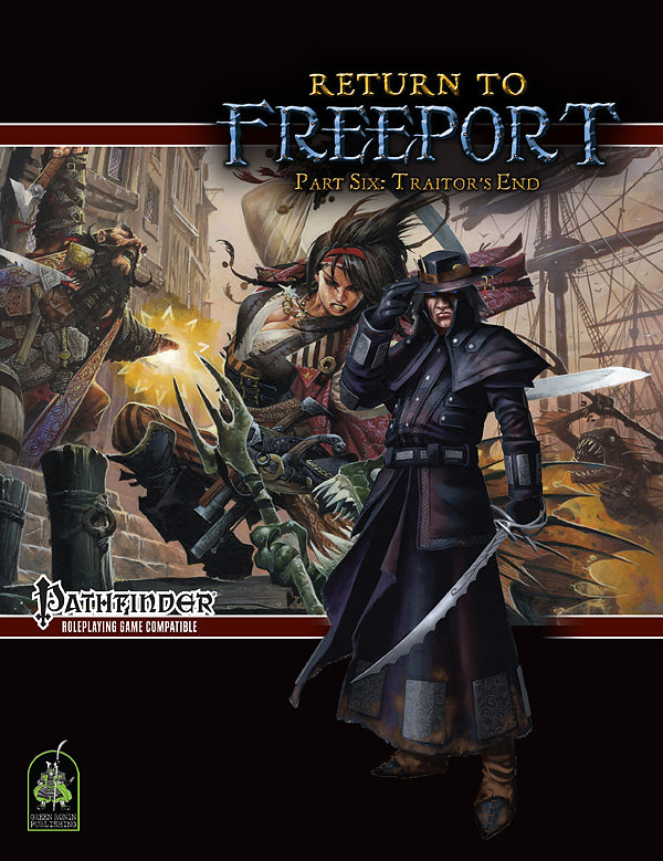 Return to Freeport, Part Six: Traitor's End (Pathfinder Adventure PDF)