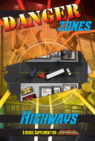 Danger Zones: Highways (PDF)