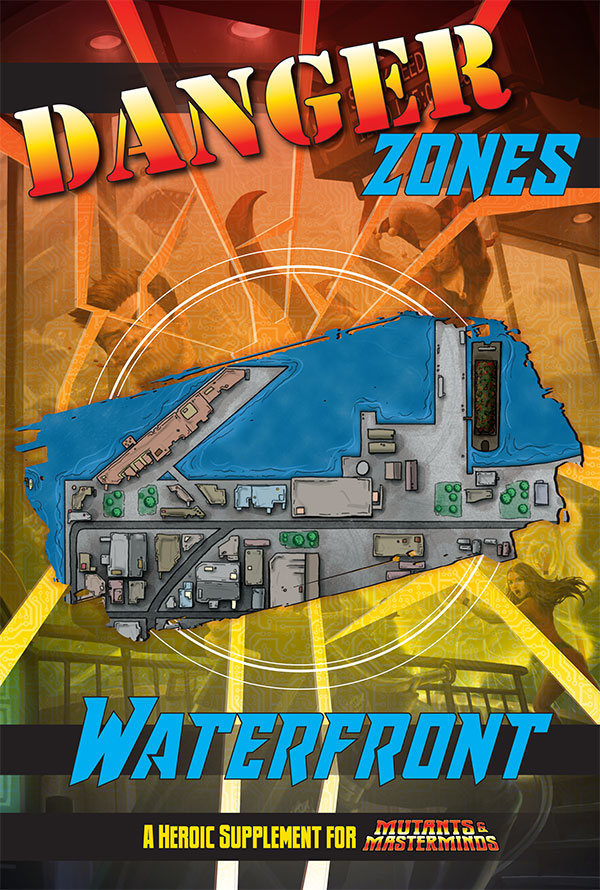 Danger Zones: Waterfront (PDF)