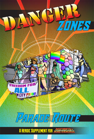 Danger Zones: Parade Route (PDF)
