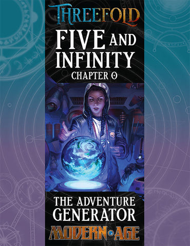 Five and Infinity, Chapter 0: The Adventure Generator (PDF)