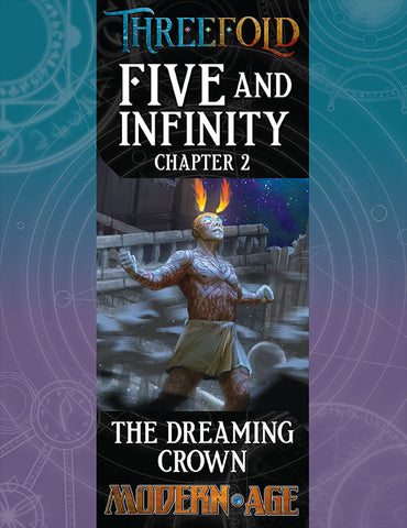 Five and Infinity, Chapter 2: The Dreaming Crown (PDF)
