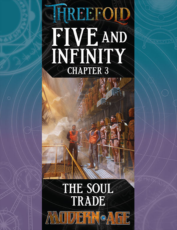 Five and Infinity, Chapter 3: The Soul Trade (PDF)