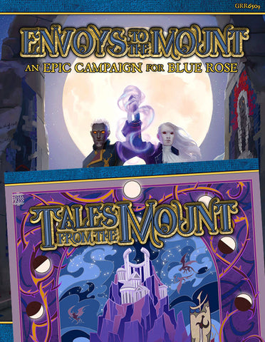 Blue Rose: Envoys to the Mount + Tales From the Mount (PDF / eBook Bundle)