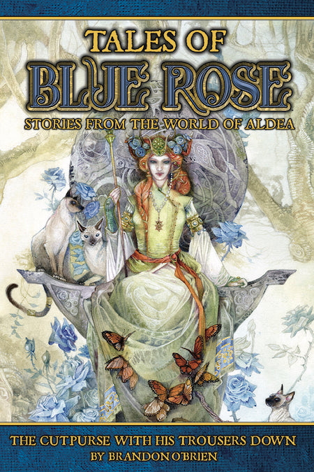 Tales of Blue Rose: The Cutpurse With His Trousers Down (Short Fiction, Three Electronic Formats)