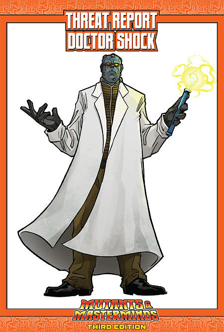 Mutants & Masterminds Threat Report #03: Doctor Shock (PDF)