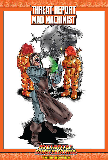 Mutants & Masterminds Threat Report #26: Mad Machinist (PDF)