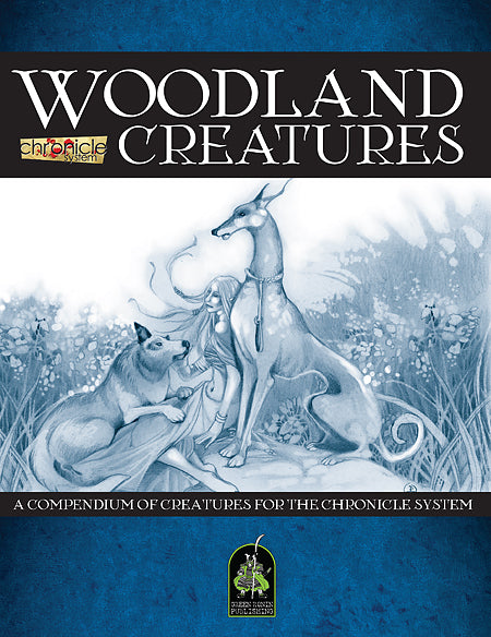Woodland Creatures: A Bestiary for the Chronicle System