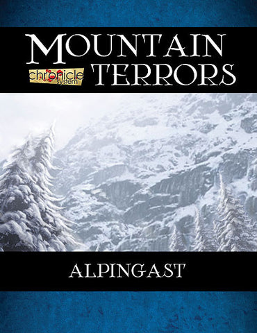 Mountain Terrors: Alpingast (Chronicle System PDF)