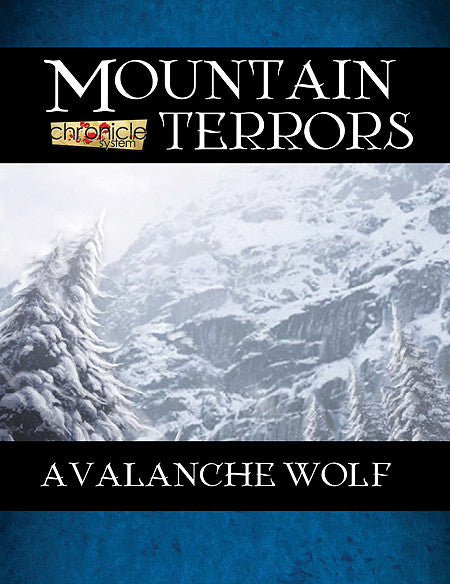 Mountain Terrors: Avalanche Wolf (Chronicle System PDF)