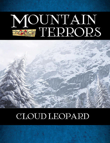 Mountain Terrors: Cloud Leopard (Chronicle System PDF)