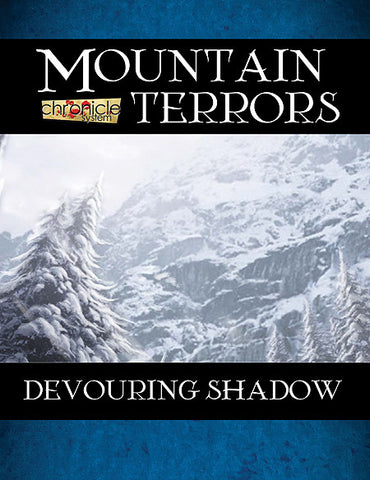 Mountain Terrors: Devouring Shadow (Chronicle System PDF)
