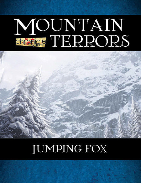 Mountain Terrors: Jumping Fox (Chronicle System PDF)