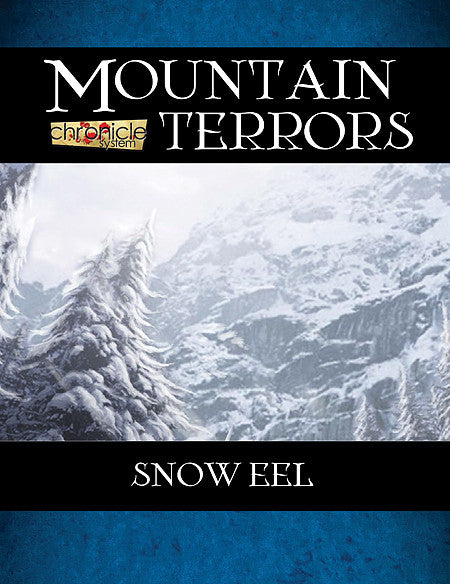 Mountain Terrors: Snow Eel (Chronicle System PDF)