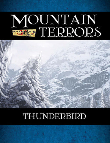 Mountain Terrors: Thunderbird (Chronicle System PDF)