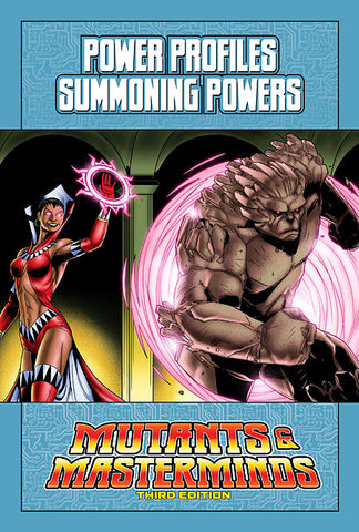 Mutants & Masterminds Power Profile: Summoning Powers (PDF)