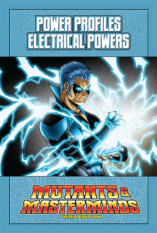 Mutants & Masterminds Power Profile: Electrical Powers (PDF)
