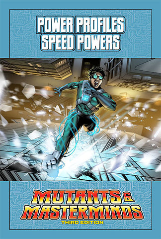 Mutants & Masterminds Power Profile: Speed Powers (PDF)