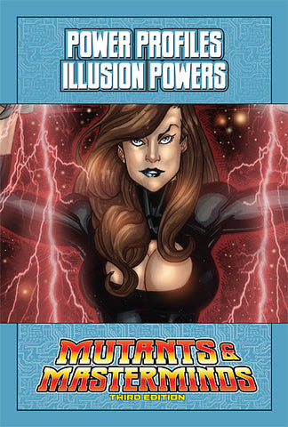 Mutants & Masterminds Power Profile: Illusion Powers (PDF)