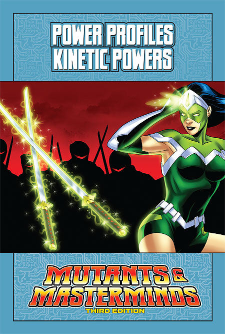 Mutants & Masterminds Power Profile: Kinetic Powers (PDF)