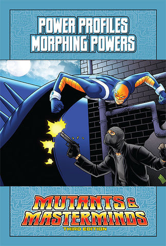 Mutants & Masterminds Power Profile: Morphing Powers (PDF)