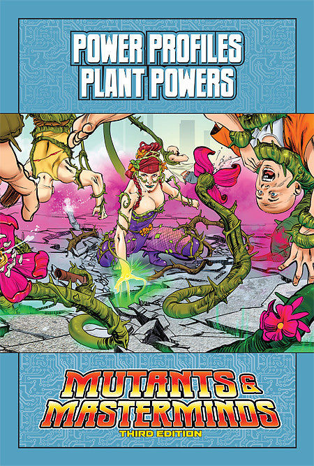 Mutants & Masterminds Power Profile: Plant Powers (PDF)