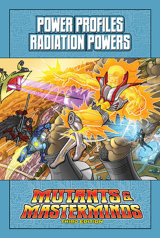 Mutants & Masterminds Power Profile: Radiation Powers (PDF)