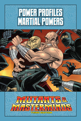 Mutants & Masterminds Power Profile: Martial Powers (PDF)