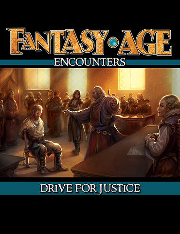Fantasy AGE Encounters: Drive For Justice (PDF)