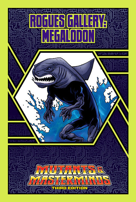 Rogues Gallery: Megalodon (PDF)