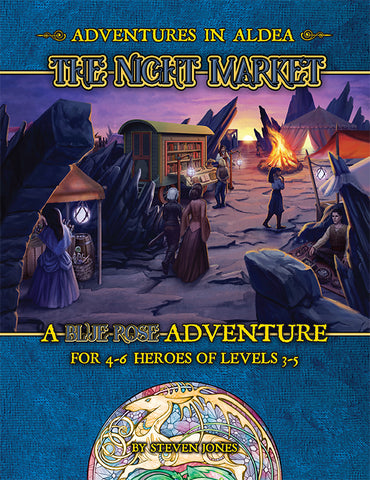 Adventures in Aldea: The Night Market (A Blue Rose PDF)