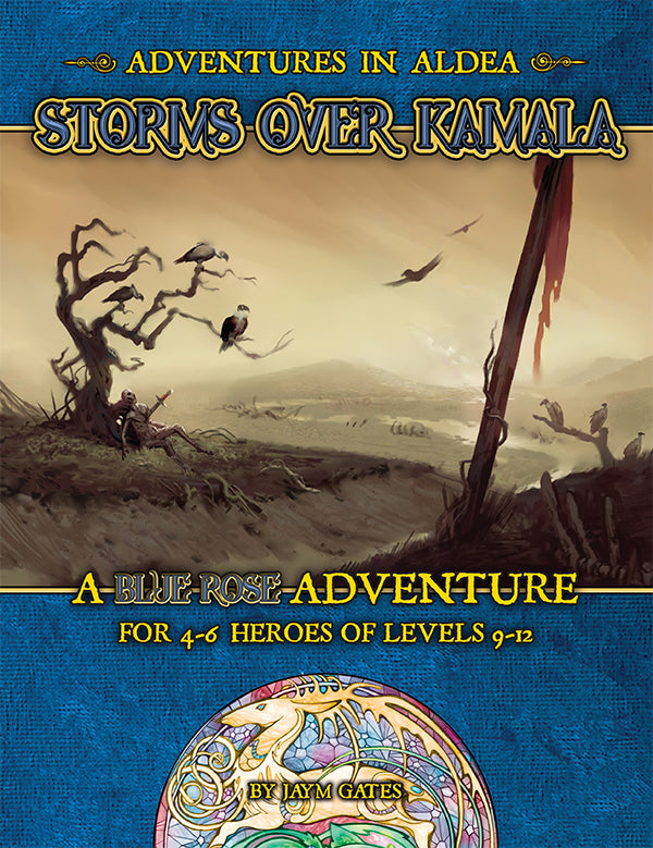 Adventures in Aldea: Storms Over Kamala (A Blue Rose PDF)
