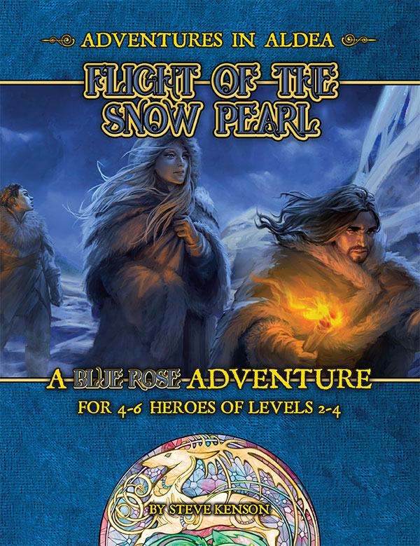Adventures in Aldea: Flight of the Snow Pearl (A Blue Rose PDF)