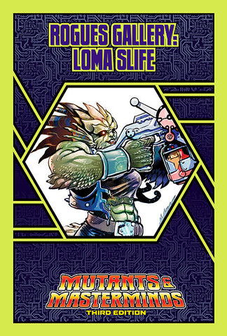 Rogues Gallery: Loma Slife (PDF)
