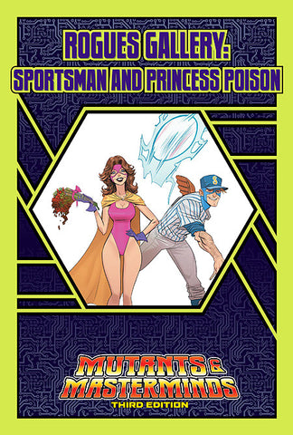 Rogues Gallery: Sportsman and Princess Poison (PDF)