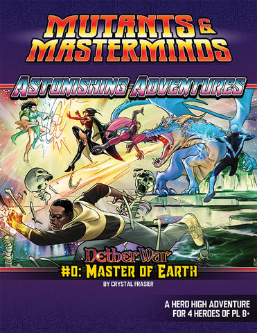 Astonishing Adventures | NetherWar #0: Master of Earth (PDF)