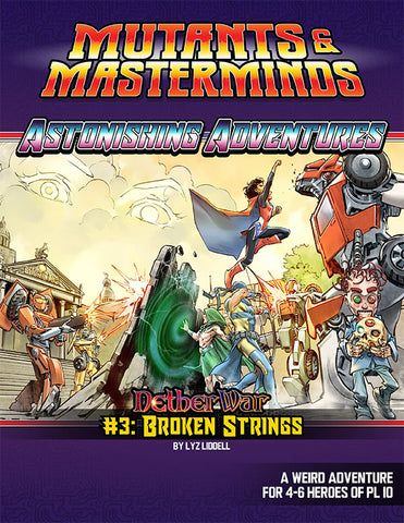 Astonishing Adventures: NetherWar 3, Broken Strings (PDF)