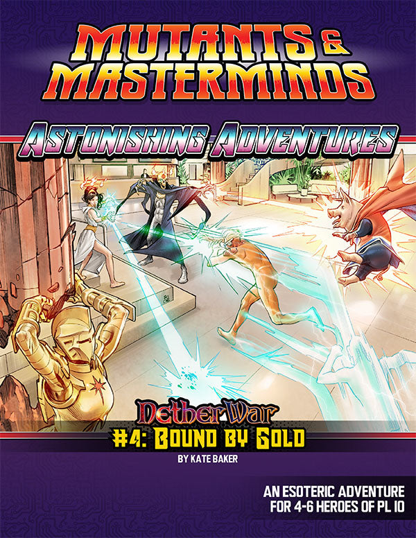 Astonishing Adventures: NetherWar 4, Bound by Gold (PDF)