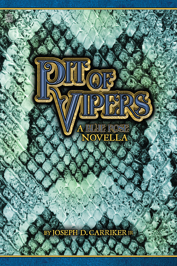 Pit of Vipers (Blue Rose Novella; epub, mobi, PDF)