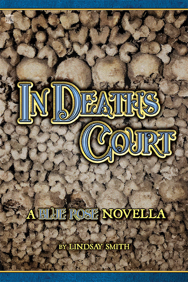 In Death's Court (Blue Rose Novella; epub & PDF)