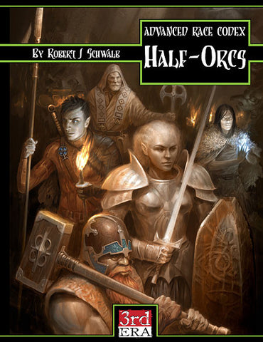 Advanced Race Codex: Half-Orcs (PDF)