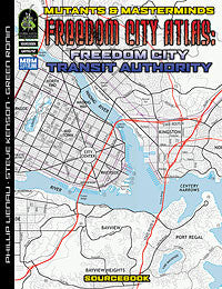 Freedom City Atlas 3: Freedom City Transit Authority (PDF)
