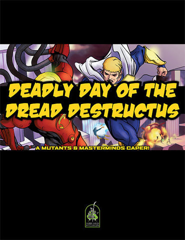 M&M Caper #3: Deadly Day of the Dread Destructus (PDF)