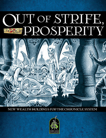 Chronicle System: Out of Strife, Prosperity (PDF)