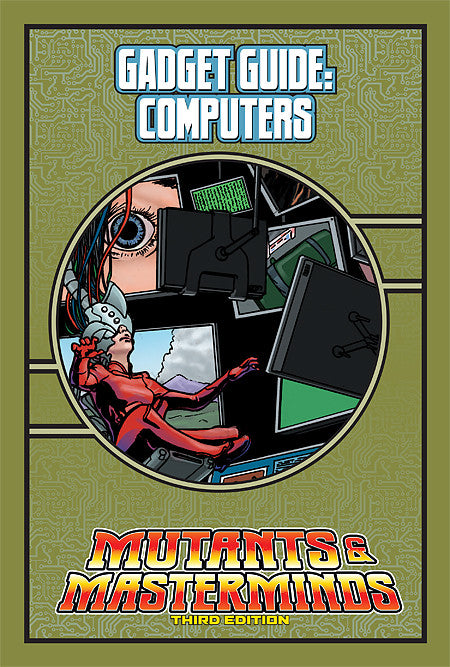 Mutants & Masterminds Gadget Guide: Computers (PDF)