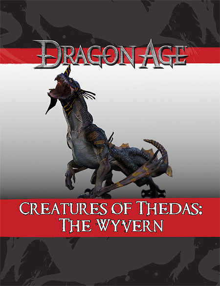 Dragon Age Creatures of Thedas: The Wyvern (PDF)