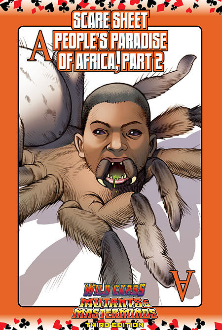 Wild Cards SCARE Sheet 12: The Aces of the People's Paradise of Africa, Part 2 (PDF)