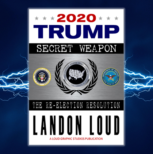 2020 TRUMP Secret Weapon: The Re-election Resolution