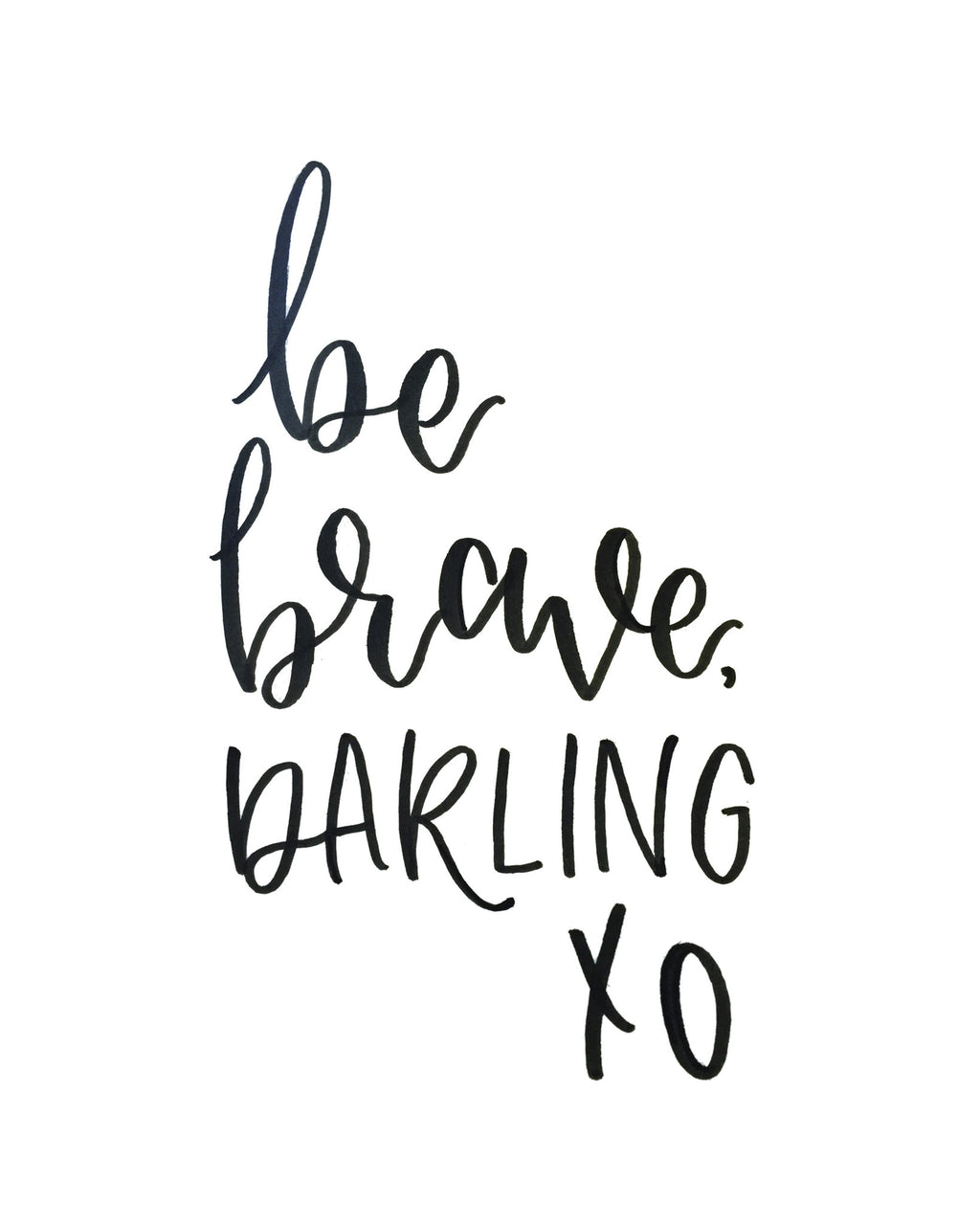 Be Brave Darling Printable
